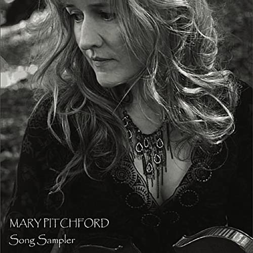 Mary Pitchford Song Sampler by The Mary Pitchford Band on