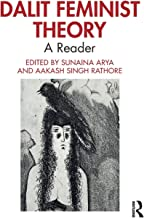 Dalit Feminist Theory: A Reader