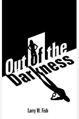 Out of the Darkness Kindle Edition
