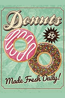 Donuts Made Fresh Daily Vintage Art Print Laminated Dry Erase Sign Poster 24x36