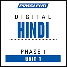 Hindi Phase 1, Unit 01: Learn to Speak and Understand Hindi with Pimsleur Language Programs