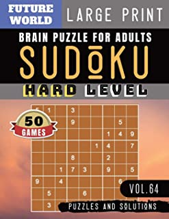 Sudoku Hard: Future World Activity Book | Sudoku Puzzles for memory brain health games for Adults & Seniors and Sudoku Solver (Sudoku Puzzles Book Large Print Vol.64)