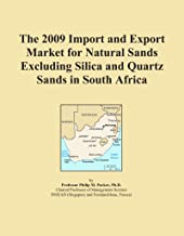 The 2009 Import and Export Market for Natural Sands Excluding Silica and Quartz Sands in South Africa