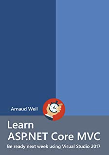 Learn ASP.NET Core MVC: Be ready next week using Visual Studio 2017