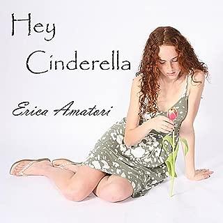 Hey Cinderella
