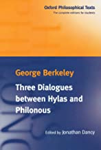 Three Dialogues between Hylas and Philonous (Oxford Philosophical Texts)