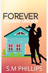 Forever down under: An Enemies to Lovers Office Romance Kindle Edition