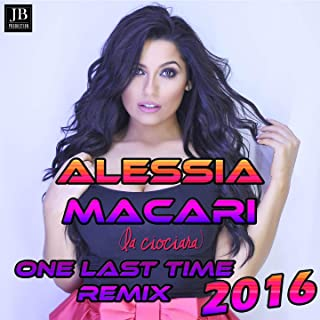 One Last Time (Ciociara Remix)