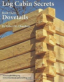 Log Cabin Secrets: Book 3: Dovetails