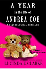 A Year in the Life of Andrea Coe: A Psychological Thriller Kindle Edition