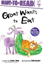 Goat Wants to Eat (Ready-to-Reads)