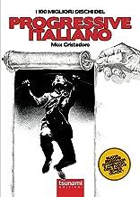 Permalink to I 100 migliori dischi del progressive italiano PDF