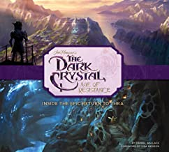 The Dark Crystal: Age of Resistance: Inside the Epic Return to Thra