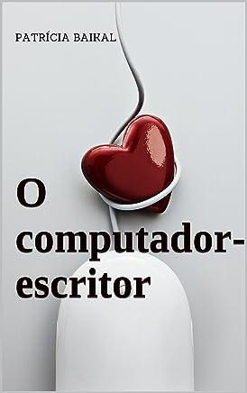 O computador-escritor
