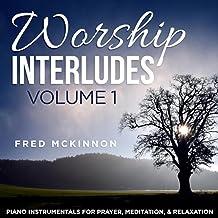 Worship Interludes, Vol. 1