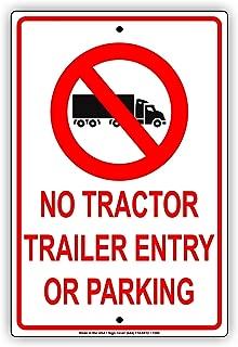 No Tractor Trailer Entry Or Parking Caution Warning Notice Aluminium Metal 12