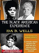 Ida B. Wells - Crusader For Human Rights