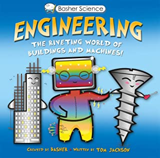 Engineering: The Riveting World of Buildings and Machines