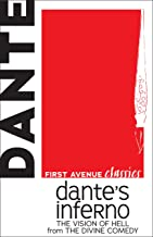 Dante's Inferno: The Vision of Hell from The Divine Comedy (First Avenue Classics ™)
