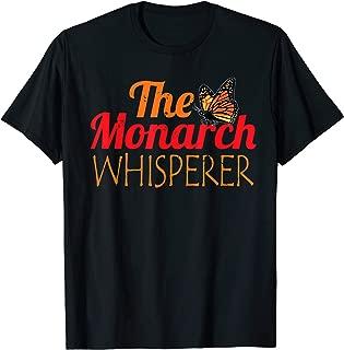 The Monarch Whisperer Cute Entomology Butterflies Lover Gift T-Shirt