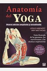Anatomía del Yoga: Nueva edición ampliada y actualizada Paperback