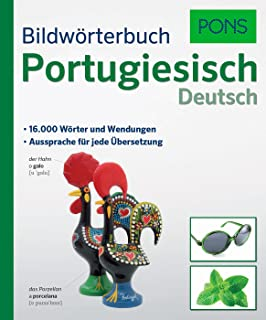 PONS Bildwörterbuch Portugiesisch: 16.000 Wörter und Wendu