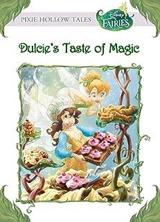 Disney Fairies:  Dulcie's Taste of Magic (Disney Chapter Book (ebook))