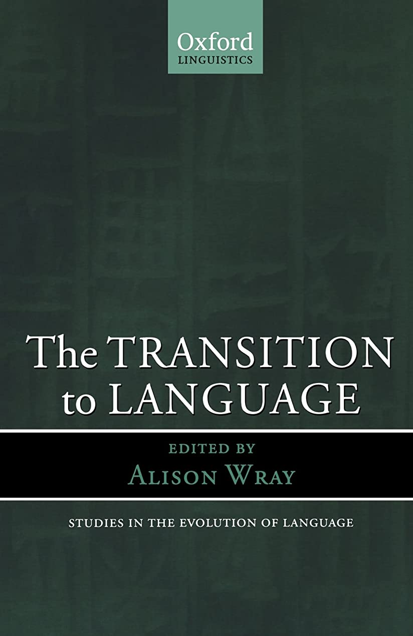 注文漏斗達成するThe Transition to Language (Studies in the Evolution of Language)