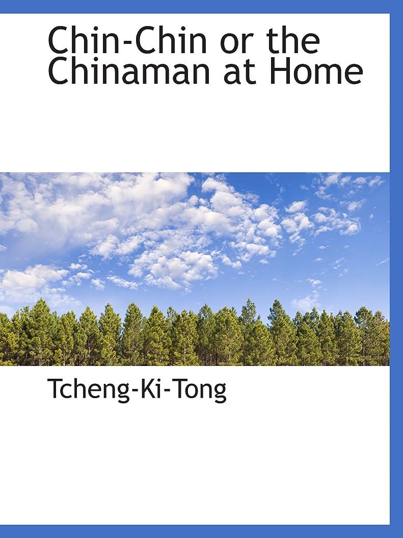 ハドルリスト沈黙Chin-Chin or the Chinaman at Home