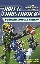 Football Double Threat (Matt Christopher Sports Classics)
