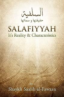 Salafiyyah Its Reality and Characteristics