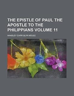 The Epistle of Paul the Apostle to the Philippians Volume 11
