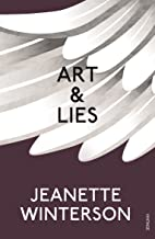 Art & Lies: A Piece for Three Voices and a Bawd