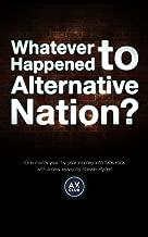 Whatever Happened To Alternative Nation?