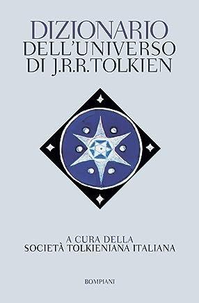 Dizionario delluniverso JRR Tolkien