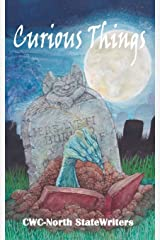 Curious Things: A Compilation of Curiously Disturbing & Sometimes Horrifying Stories Paperback