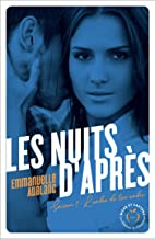 Les nuits d'après - Saison 1 L'ombre de ton ombre (French Edition)