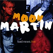 moon martin bad news mp3