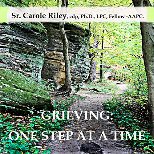 Grieving: One Step at a Time audiobook cover art