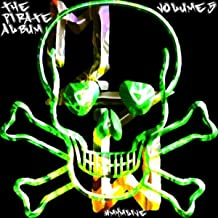 The Pirate Album Volume 5 (get it while it lasts)