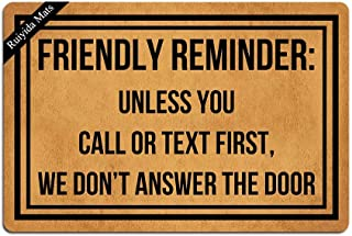 Ruiyida Friendly Reminder Unless You Call Or Text First We Don't Answer The Door Doormat Home Living Decor Housewares Rugs and Mats Indoor Gift Ideas 23.6 by 15.7 Inch Machine Washable Fabric Top