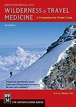 Wilderness & Travel Medicine: A Comprehensive Guide, 4th Edition