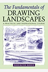 The Fundamentals of Drawing Landscapes Kindle Edition