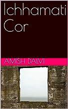 Ichhamati Cor (Corsican Edition)