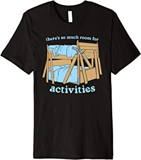 There's So Much Room For Activities Brothers T shirts Premium T-Shirt
