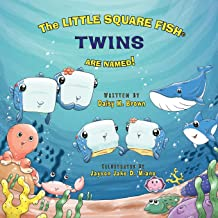 The Little Square Fish Twins Are Named! (Little Square Fish Books)