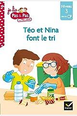Téo et Nina Fin de CP Niveau 3 - Téo et Nina font le tri (Je lis pas à pas) Format Kindle