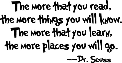 Removable Quotes and Saying Dr. Seuss The More You Read, The More Things You Will Know Transfers Murals Baby Art Vinyl Wall Decals Stickers Love Kids Bedroom Children School