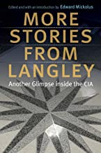More Stories from Langley: Another Glimpse inside the CIA