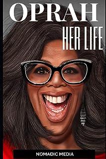 Oprah: Her life